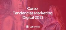 Curso Tendencias Marketing Digital 2021 - Academy
