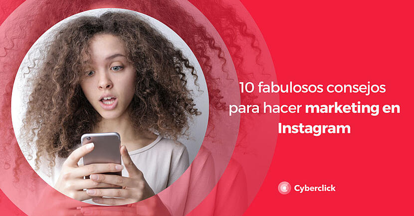 10-fabulosos-consejos-para-hacer-marketing-en-Instagram