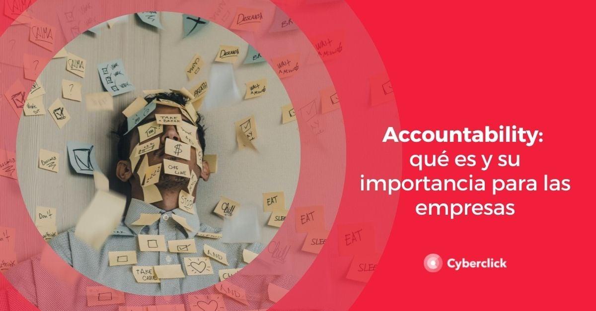 Accountability que es y su importancia para las empresas