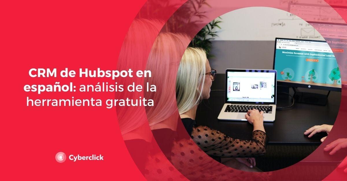 CRM de Hubspot en espanol analisis de la herramienta gratuita
