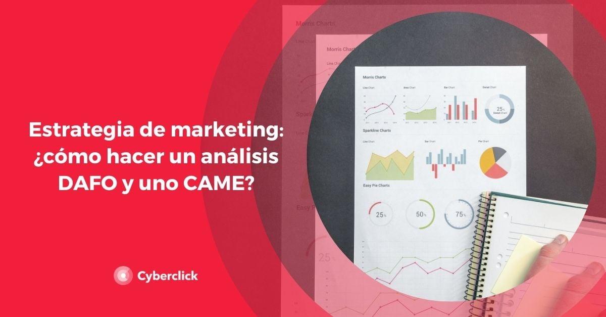 Estrategia de marketing como hacer un analisis DAFO y uno CAME