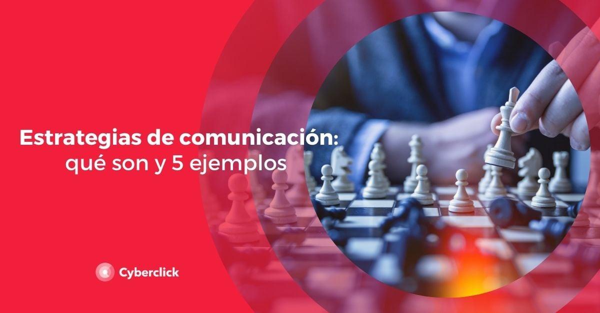 Estrategias de comunicacion que son y 5 ejemplos