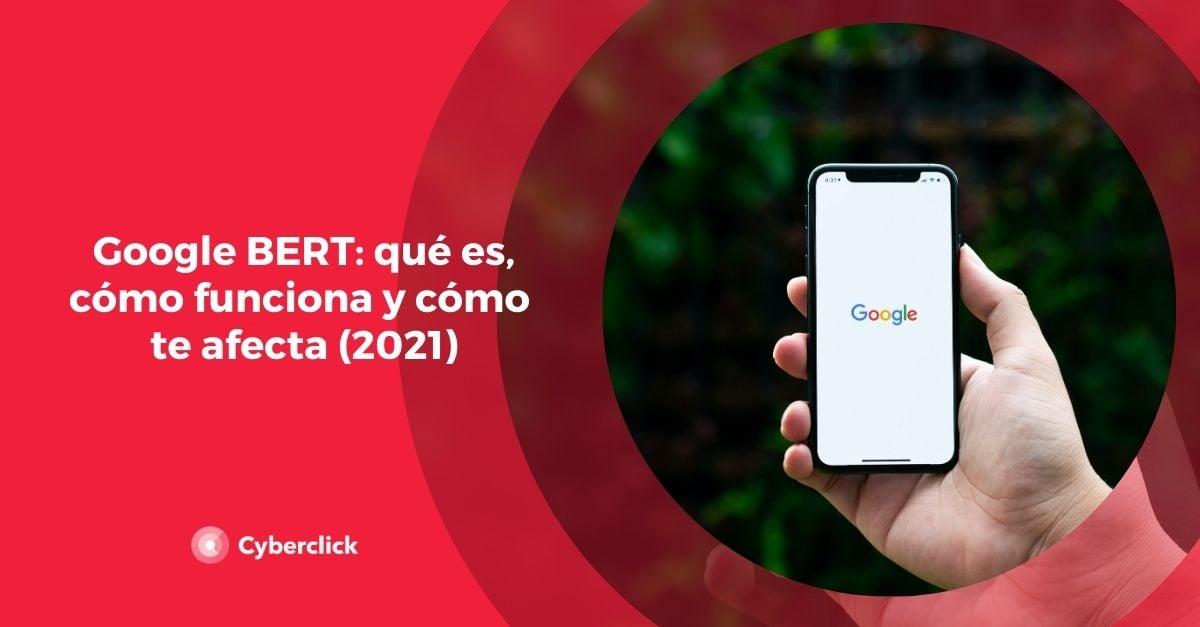 Google BERT que es como funciona y como te afecta 2021