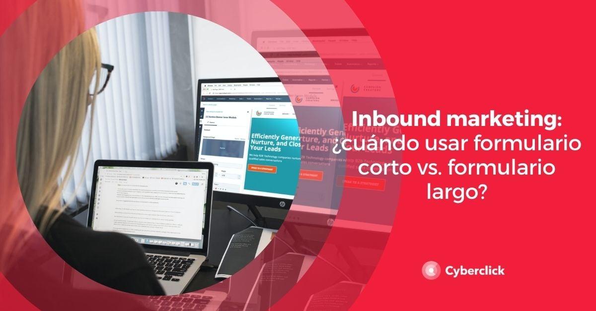 Inbound marketing cuando usar formulario corto vs formulario largo