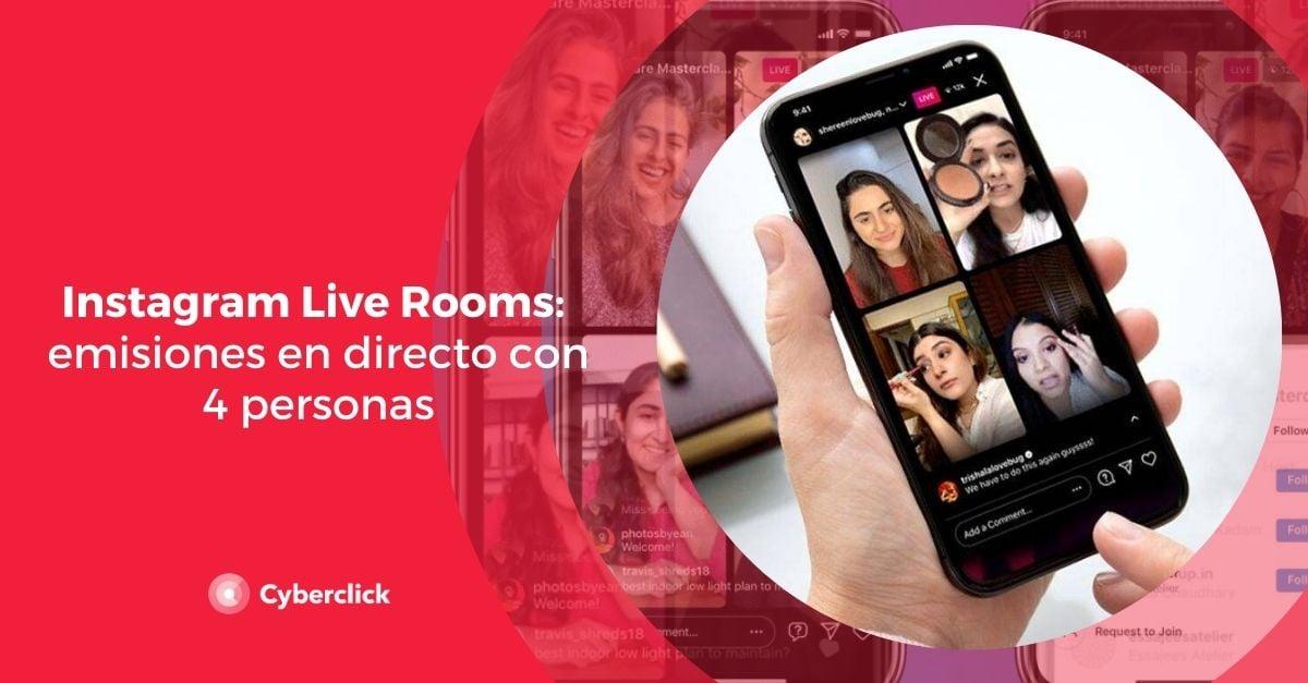Instagram Live Rooms emisiones en directo con hasta 4 personas
