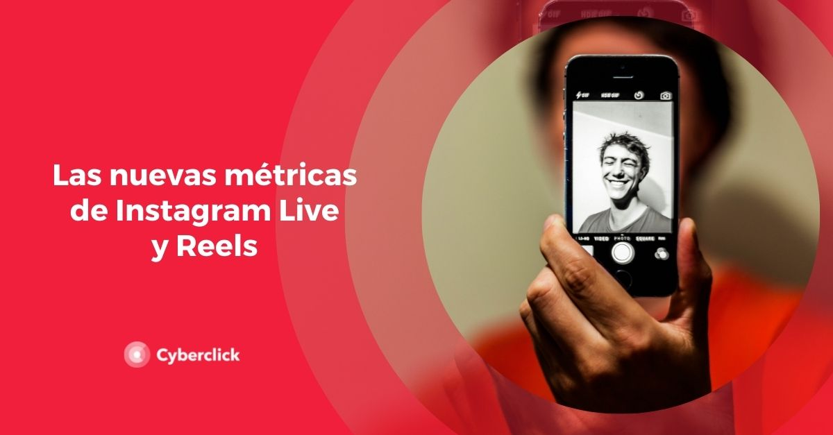 Las nuevas metricas de Instagram Live y Reels