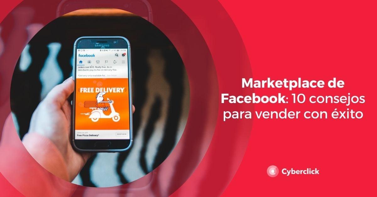 Marketplace de Facebook 10 consejos para vender con exito