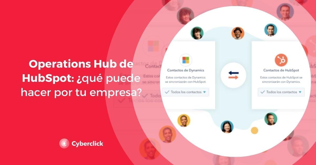 Operations Hub de HubSpot que puede hacer por tu empresa