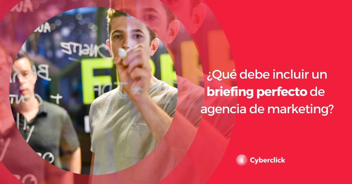 Que debe incluir un briefing perfecto de agencia de marketing