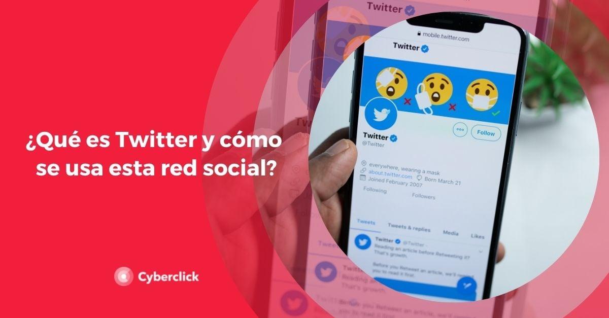 Que es Twitter y como se usa esta red social