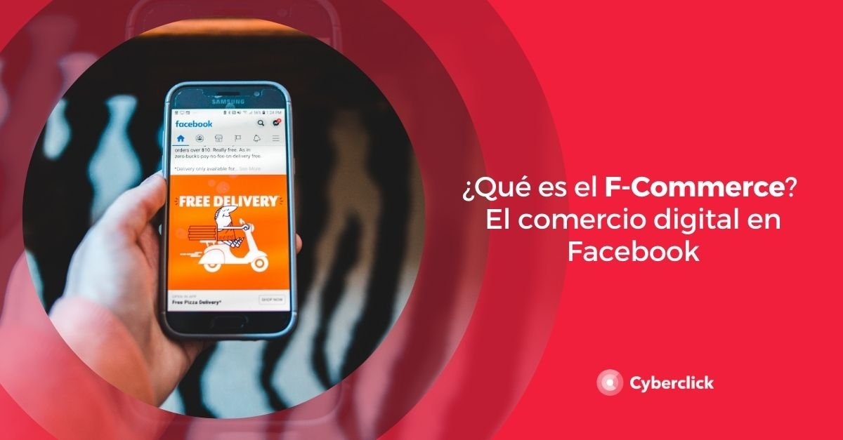 Que es el F-Commerce El comercio digital en Facebook