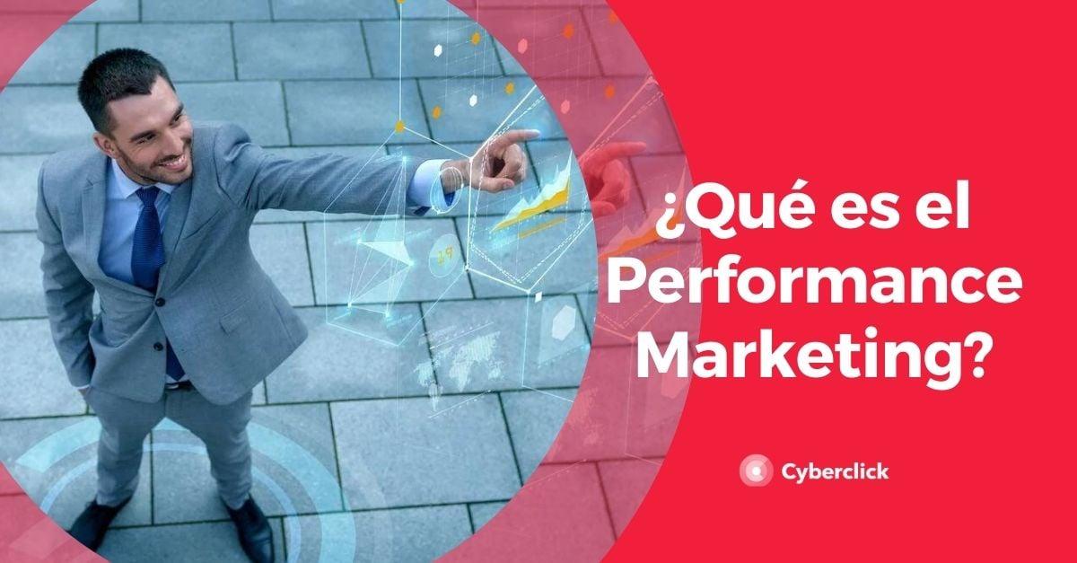 Que es el Performance Marketing