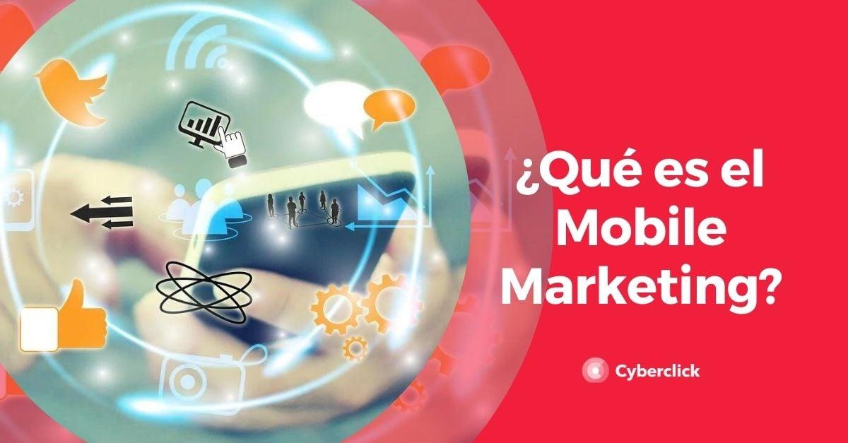 Que es el mobile marketing