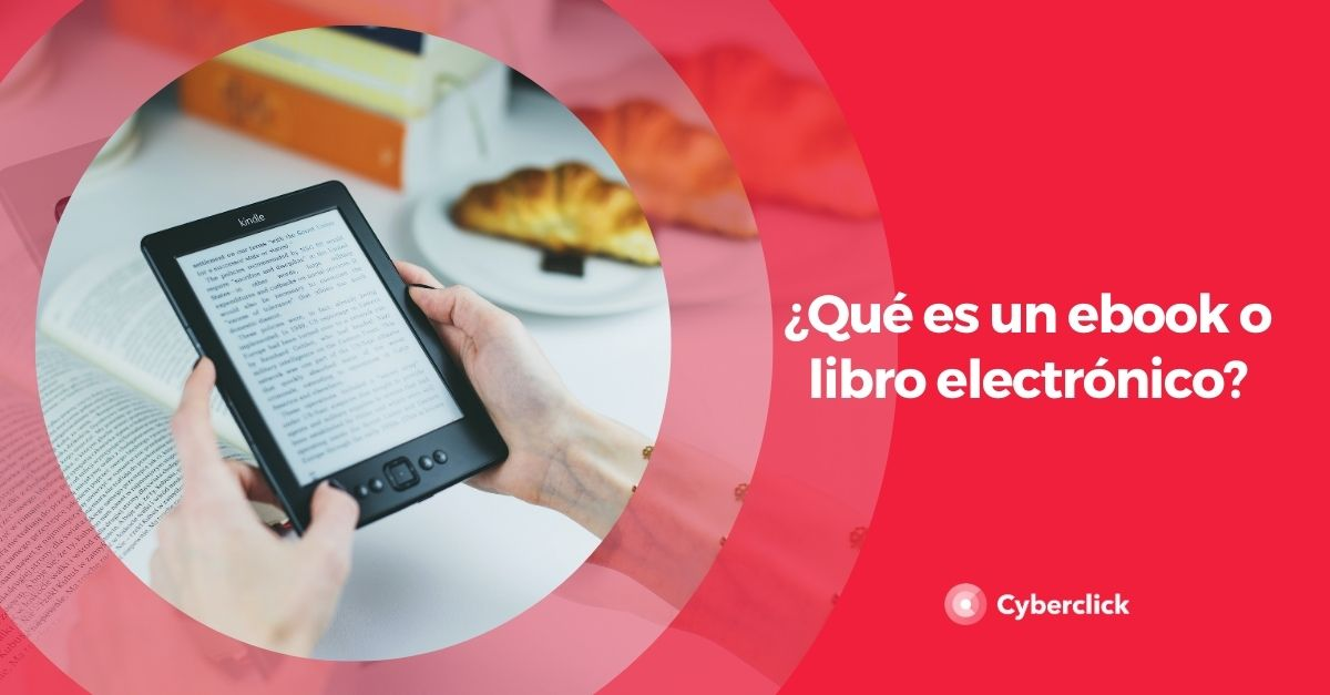 Que es un ebook o libro electronico