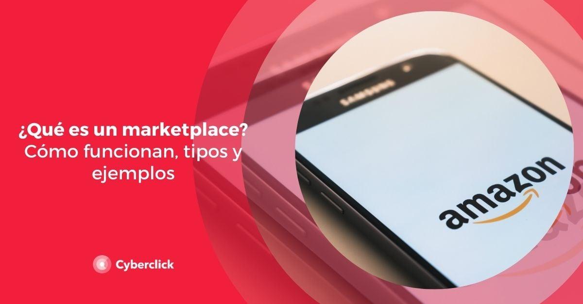 Que es un marketplace como funcionan tipos y ejemplos