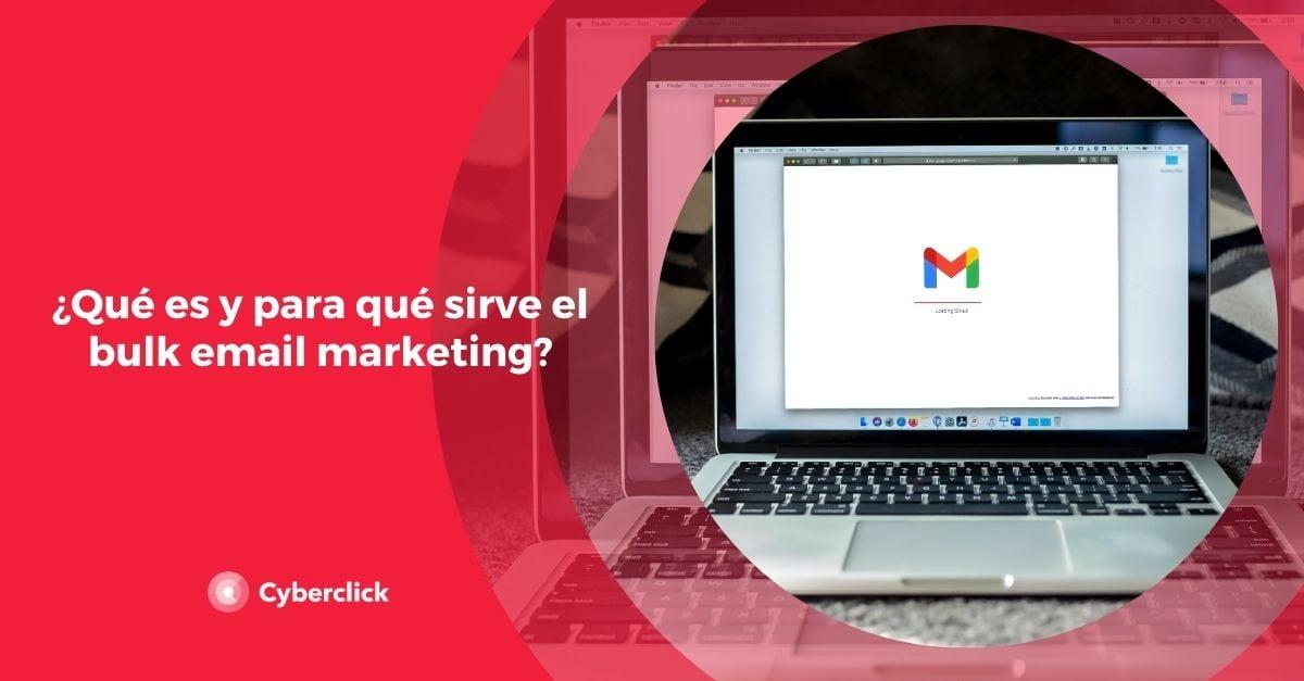 Que es y para que sirve el bulk email marketing
