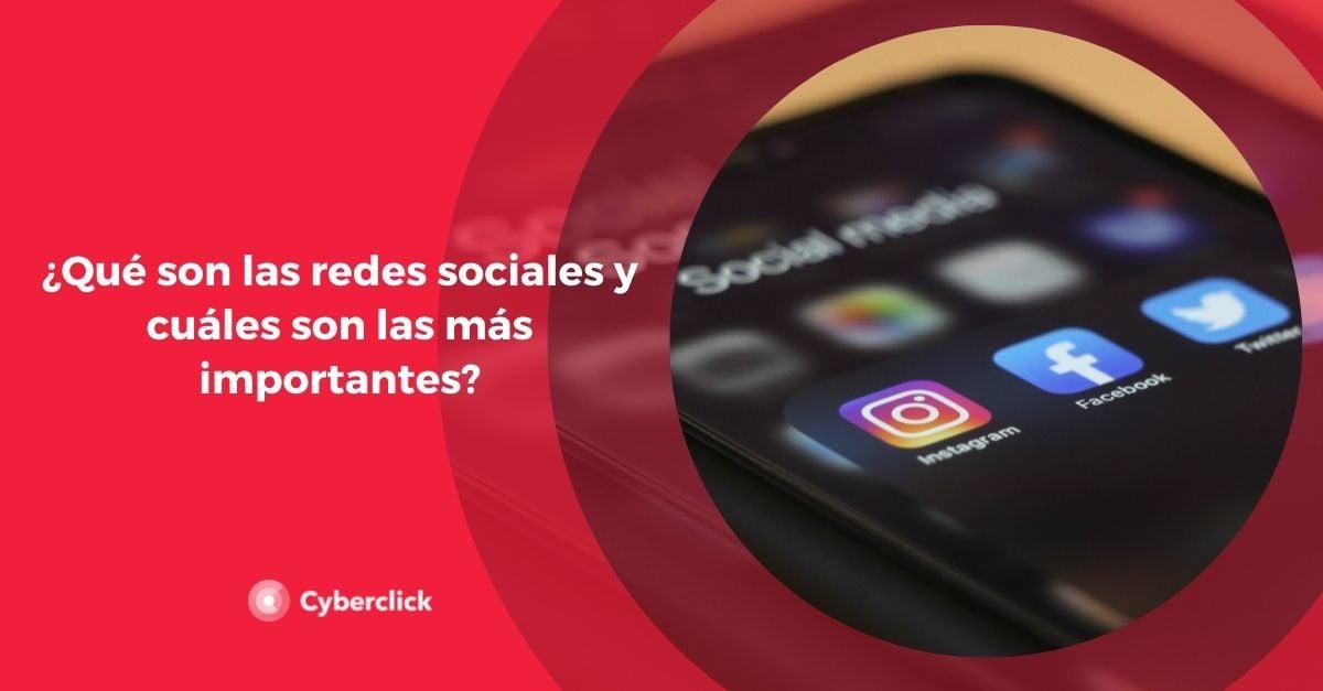 Que son las redes sociales y cuales son las mas importantes
