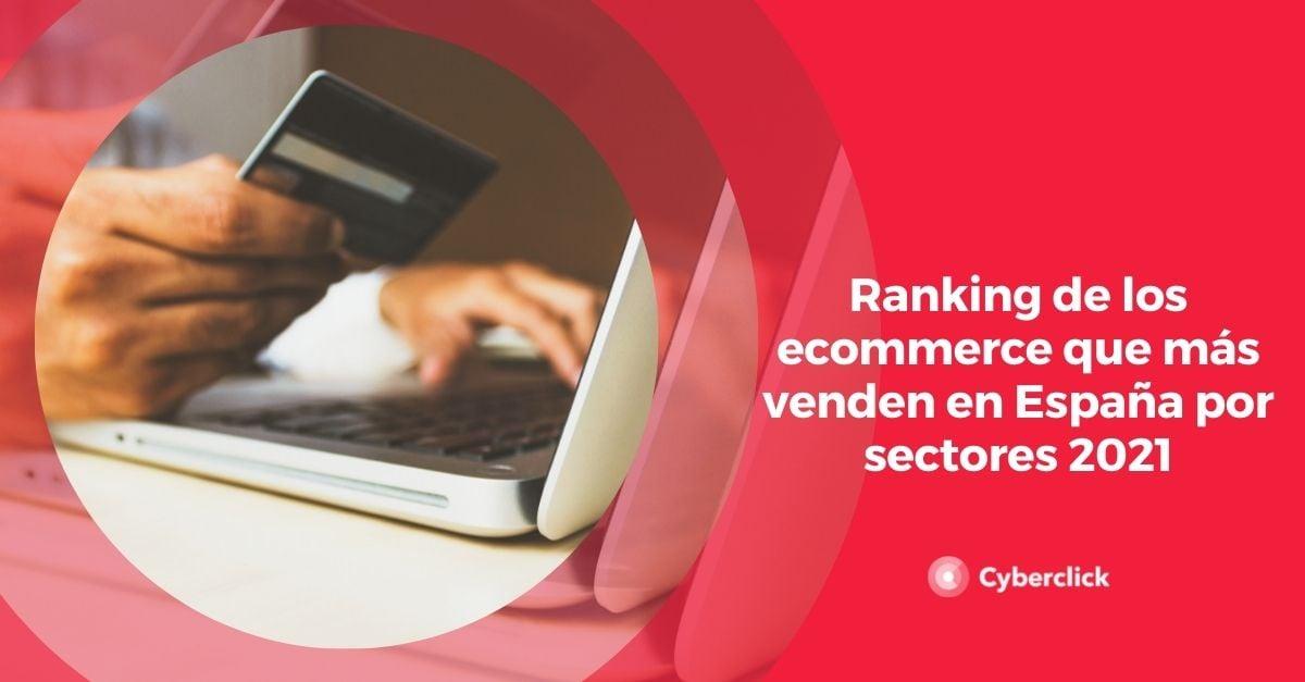 Ranking de los ecommerce que mas venden en España por sectores