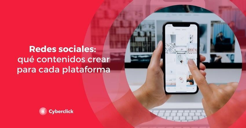 Redes sociales que contenidos crear para cada plataforma