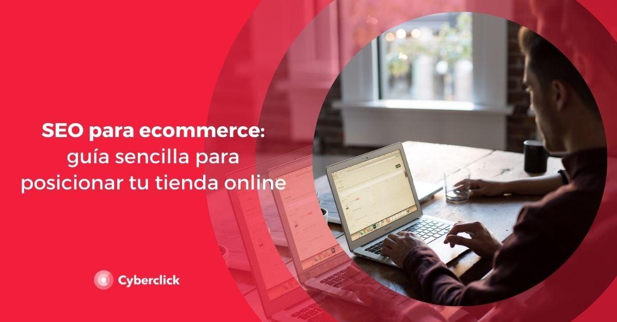 SEO para ecommerce guia sencilla para posicionar tu tienda online
