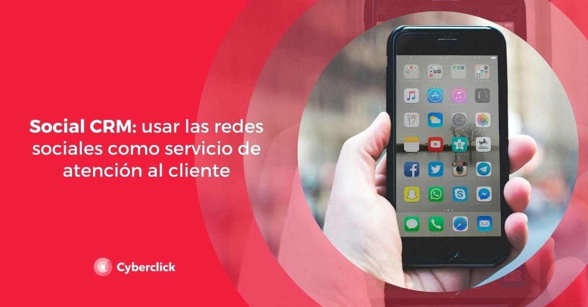 Social CRM usar las redes sociales como servicio de atencion al cliente