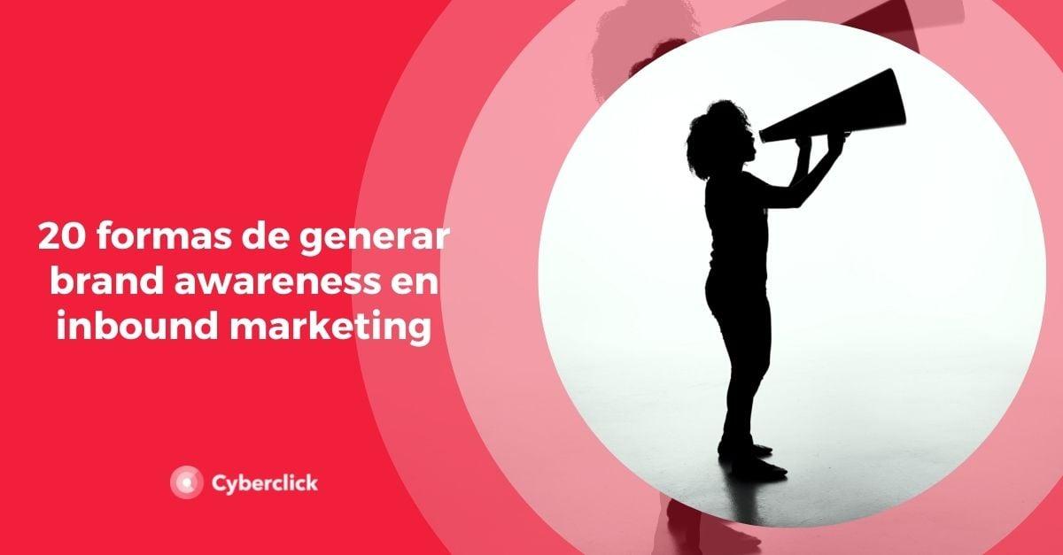 formas de generar brand awareness en inbound marketing