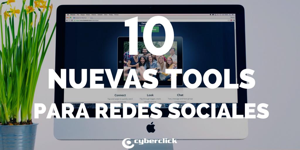 10 nuevas herramientas para redes sociales en 2017.png