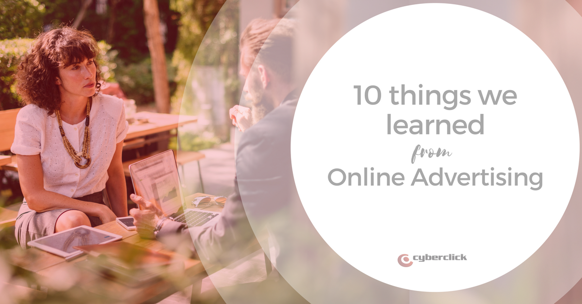 10 things we learned from online advertising.png