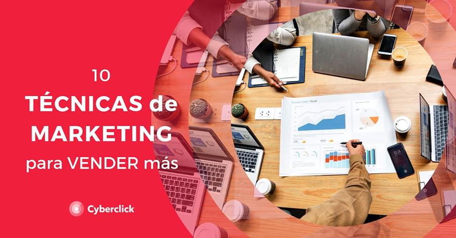 10-tecnicas-de-marketing-para-vender-mas
