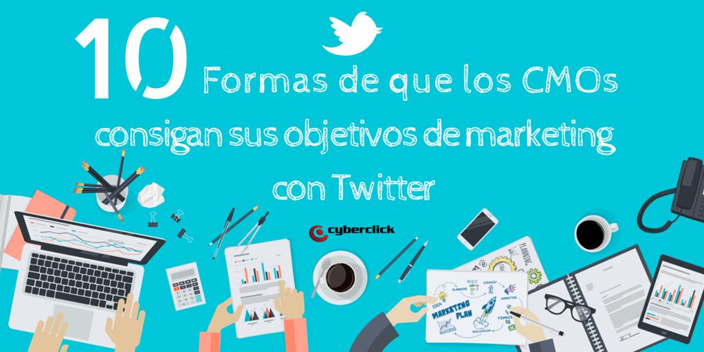 10_Formas_de_que_los_CMOs_consigan_sus_objetivos_de_marketing_con_Twitter.png