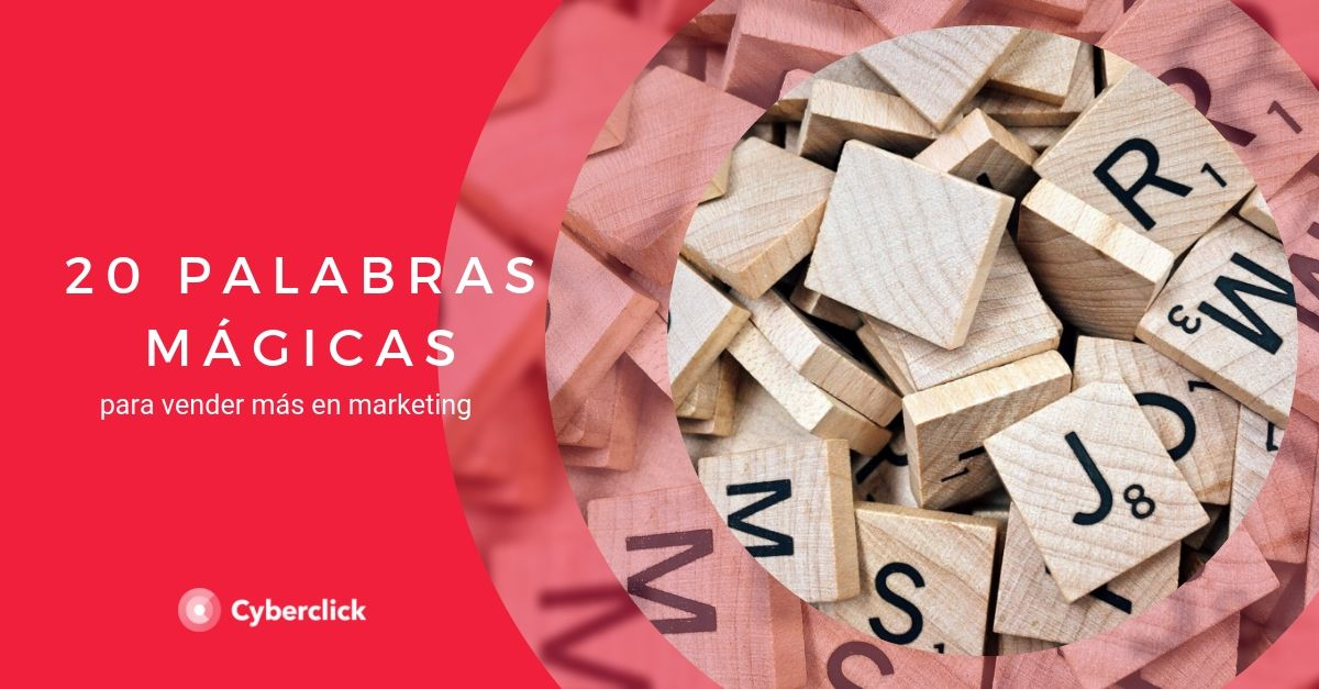 20 palabras magicas para vender mas en marketing