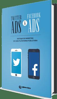 Twitter Ads & Facebook Ads: Ventajas de marketing de cada plataforma publicitaria
