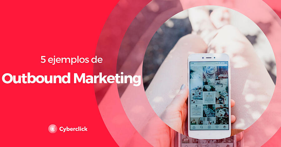 5-ejemplos-de-outbound-marketing