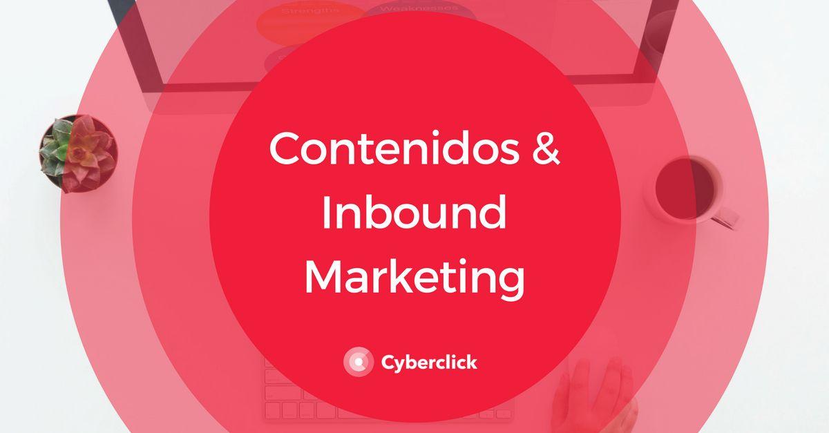 Inbound Marketing - Contenido