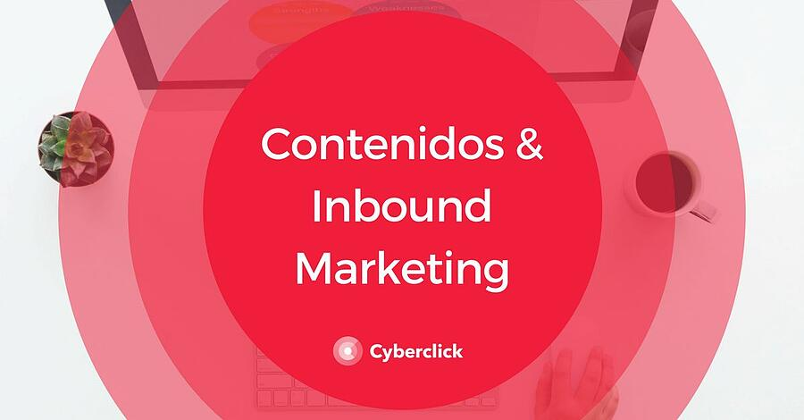 Inbound Marketing - Contenido