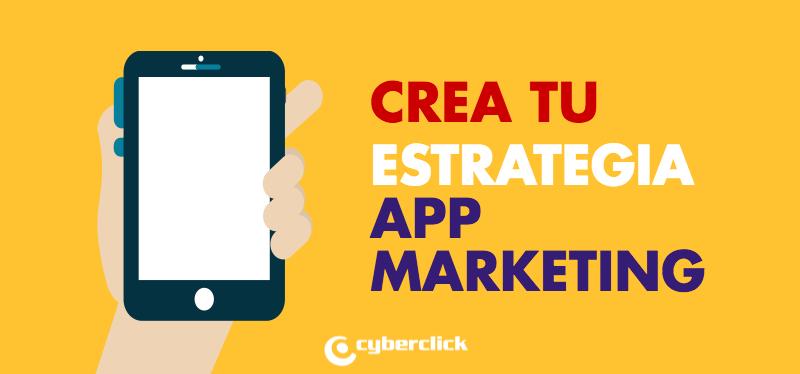 26-5-16_Crea_tu_estrategia_App_Marketing.png