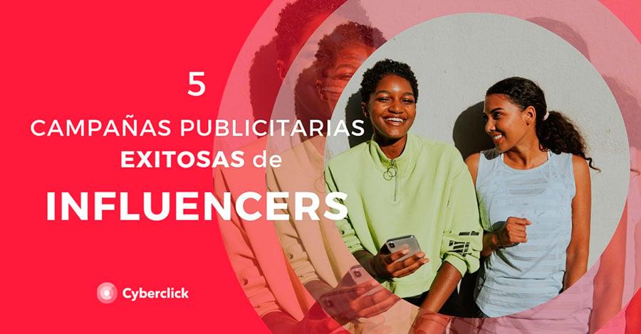 5-campanas-publicitarias-exitosas-de-influencers
