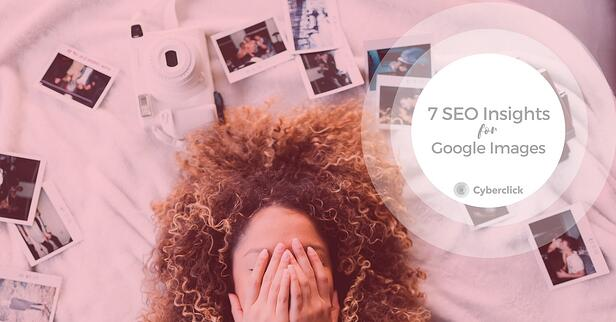 7 SEO insights for Google Images.jpg