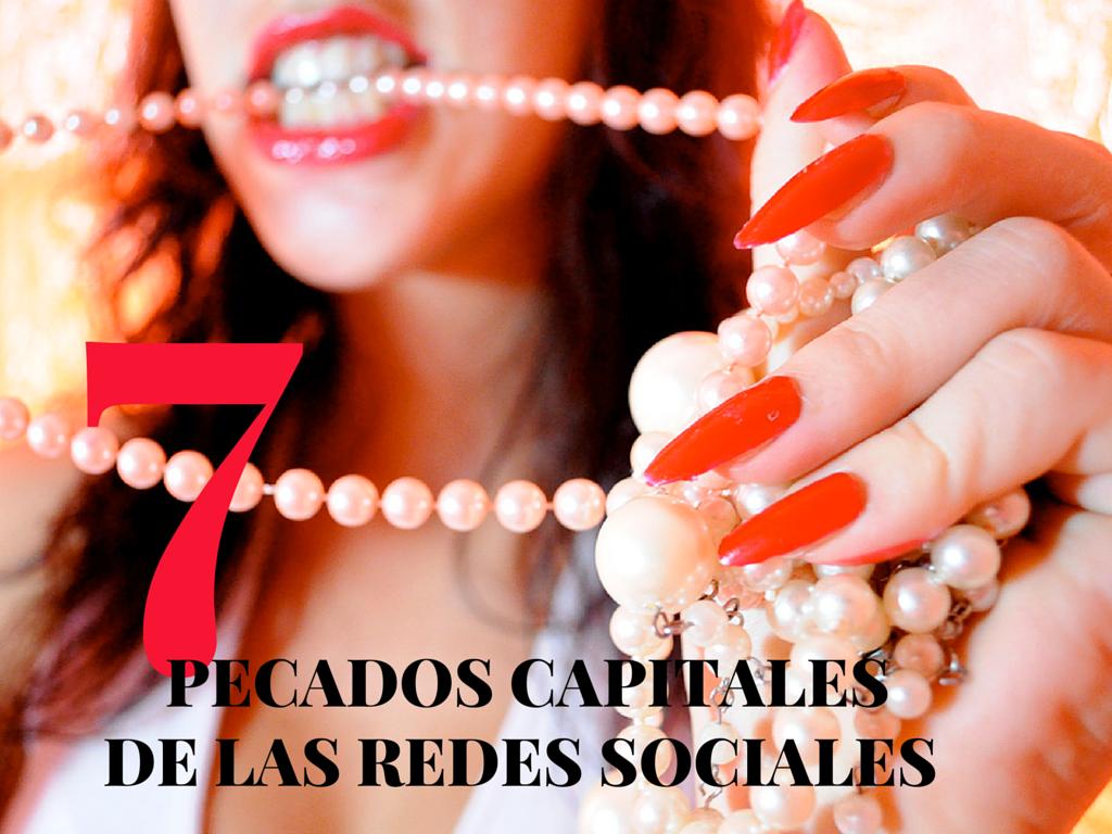 7_pecados_capitales_de_las_redes_sociales-1