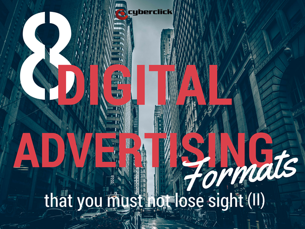 8_digital_advertising_formats_that_you_must_not_lose_sight_Part_2.png