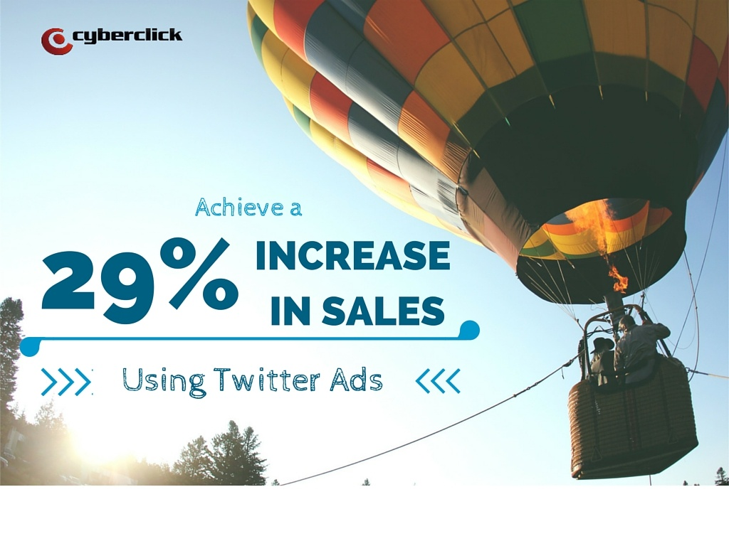 Achieve_a_29_increase_in_sales_using_Twitter_Ads.jpg