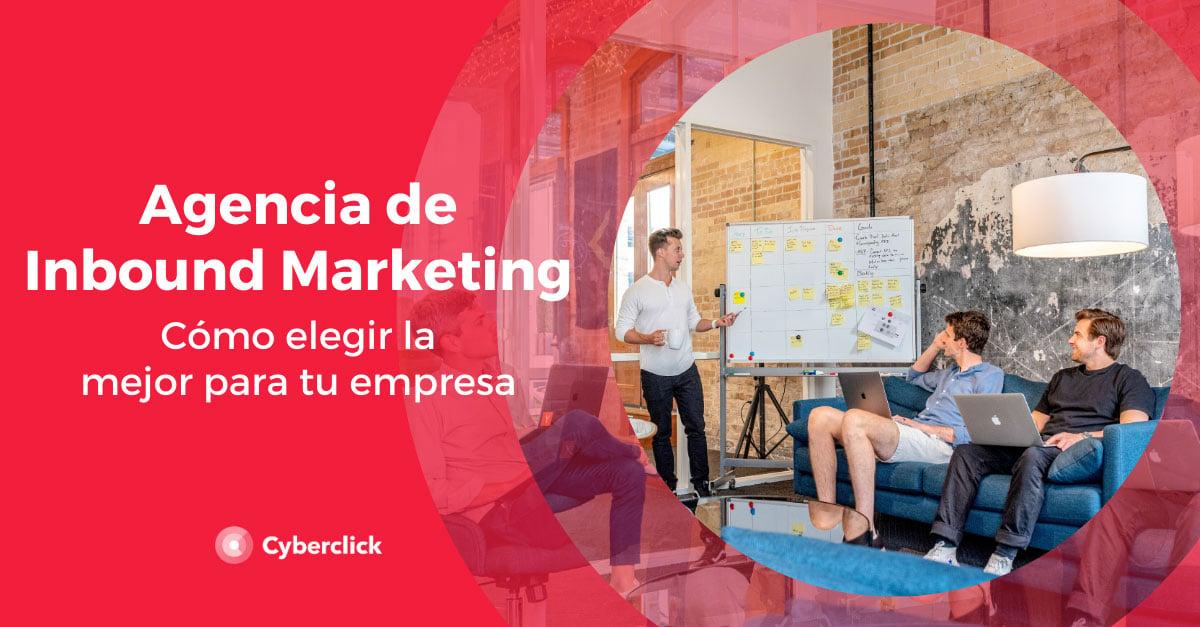 Agencia-de-inbound-marketing-como-elegir-la-mejor-para-tu-empresa