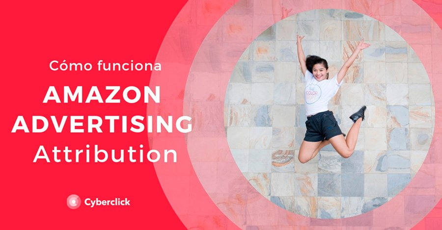 Amazon-Advertising-Attribution-como-funciona-bien-explicado