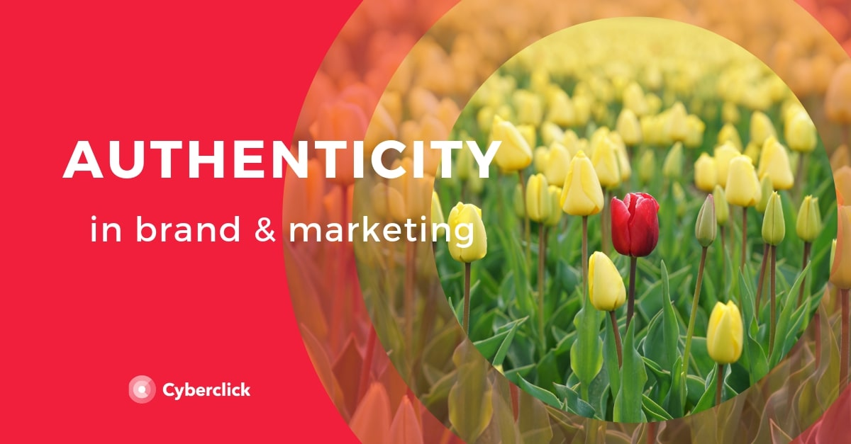Authenticity in Brand and marketing