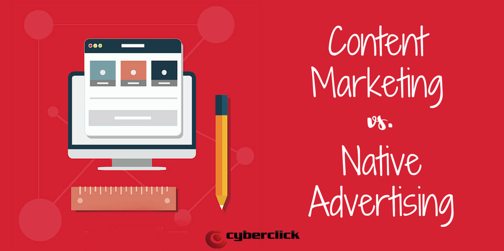 Content Marketing vs. Native Advertising: Differences and similarities