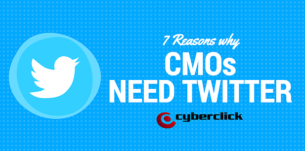 7 Reasons why CMOs Need Twitter