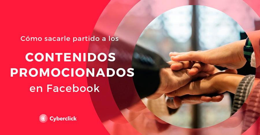 Como sacarle partido a los partidos a los contenidos promocionados de Facebook