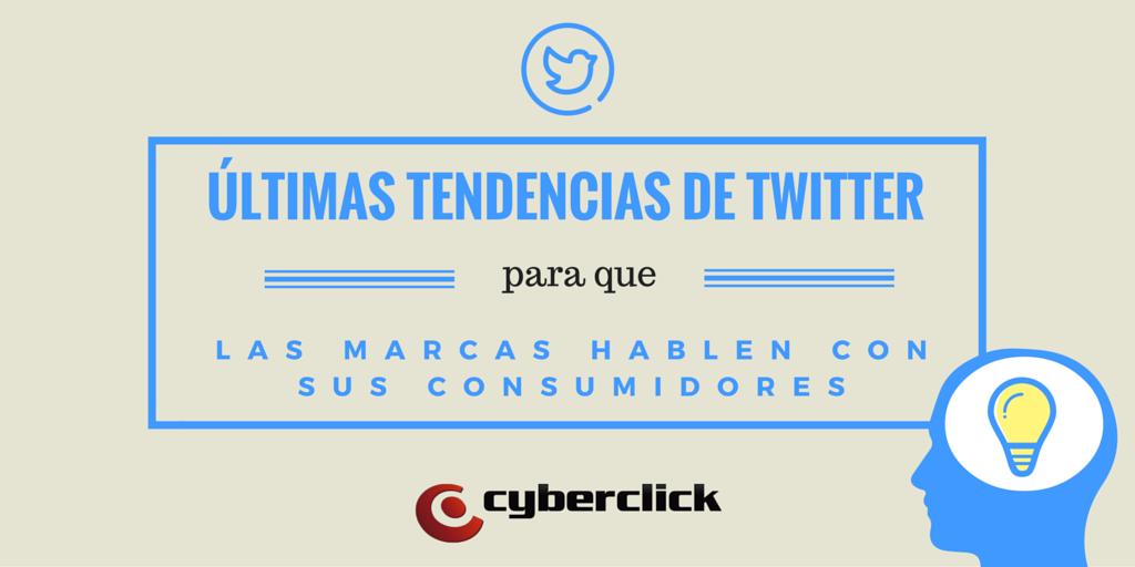 Conoce_ya_las_ultimas_tendencias_de_Twitter_para_que_las_marcas_hablen_con_sus_consumidores.png