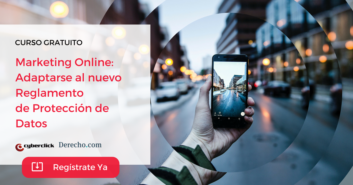 Marketing Online Adaptarse al nuevo reglamento de proteccion de datos