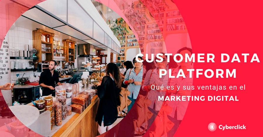 Customer-data-platform-que-es-y-sus-ventajas-en-marketing-digital